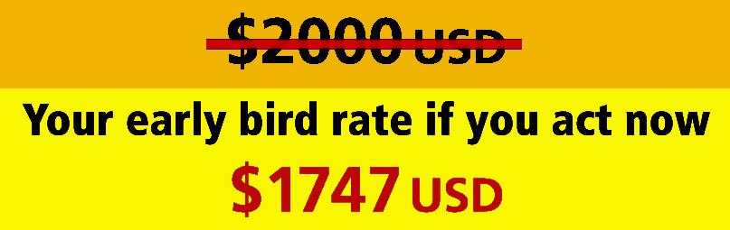 Early bird pricing $1747 USD